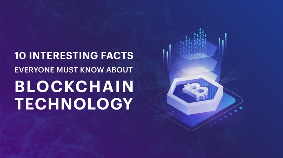 Blockchain Technology facts
