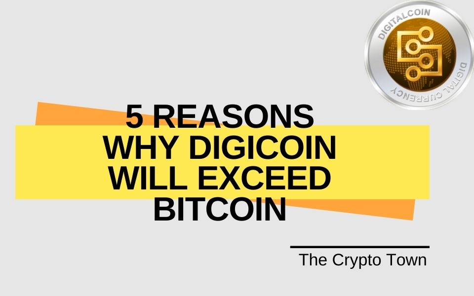 DigiCoin will Exceed Bitcoin